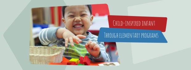 Child-Inspired Infant Through Elementary Schools