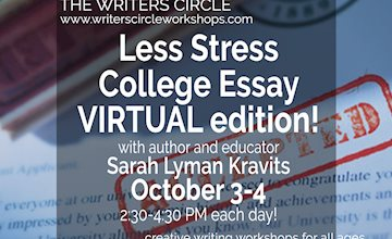 Less Stress College Essay with Sarah Lyman Kravits, Virtual Edition
