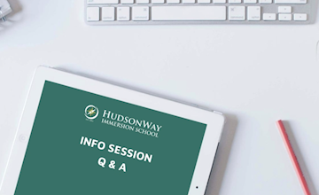 On-Demand Virtual Information Session at HudsonWay Immersion School