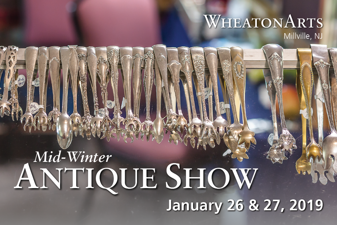 Mid-Winter Antique Show at WheatonArts