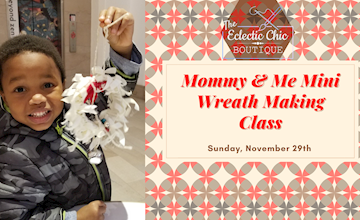 Mommy And Me Wreath Making Virtual Workshop
