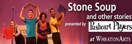 Stone Soup and Other Stories - Stages Festival at WheatonArts