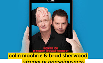 NJPAC - Colin Mochrie & Brad Sherwood -  An Interactive Improv Comedy Experience - live in your home