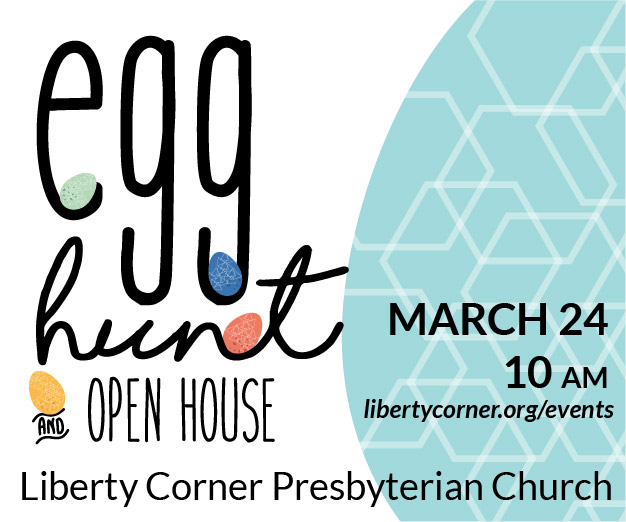 Egg Hunt & Open House at Liberty Corner