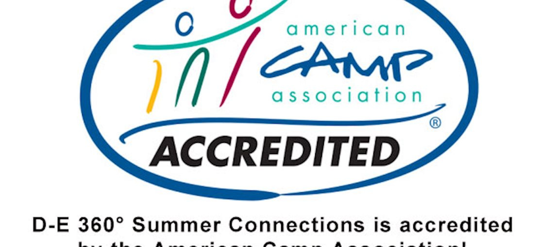 D-E 360° Summer Connections is accredited by the American Camp Association!