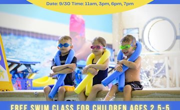 Free swim event for children ages 2.5 - 5 at Five Star Swim School