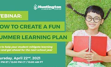 Webinar:  How to Create a Fun Summer Learning Plan