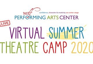 Summer Theatre Camp at Wolf Performing Arts Center - Virtual