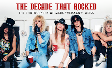 The Decade that Rocked Exhibition: A Tribute to Eighties Rock & Metal by Photographer Mark Weiss