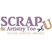 Scrap U and Artistry Too