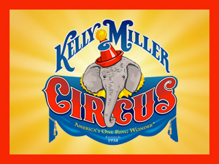 KELLY MILLER CIRCUS - America's One Ring Wonder