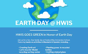 EARTH DAY @ HWIS Free Family Festival