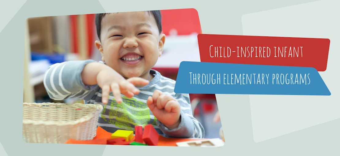 Child-Inspired Infant through Elementary Schools