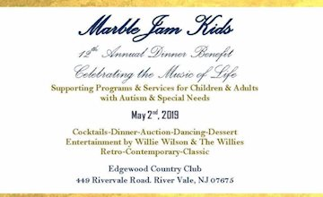 MarbleJam Kids 12th Annual Dinner Benefit Celebration the Music of Life - at the Edgewood Country Club