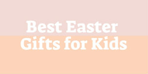 "pink background that says ""best easter gifts for kids"""