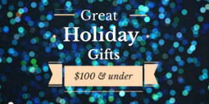 "sparkle background that says ""great holiday gifts $100 and under"""