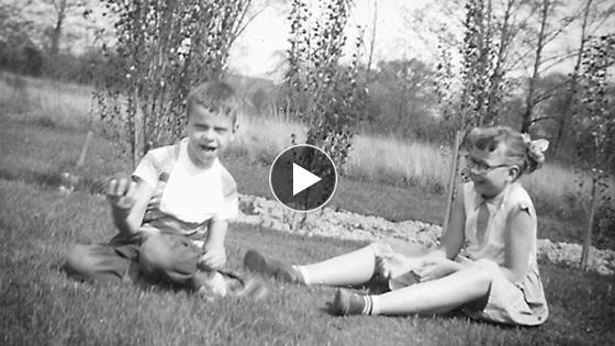 Video of Maureen and Tim's childhood