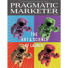 Pragmatic Marketer Volume 11 Issue 2
