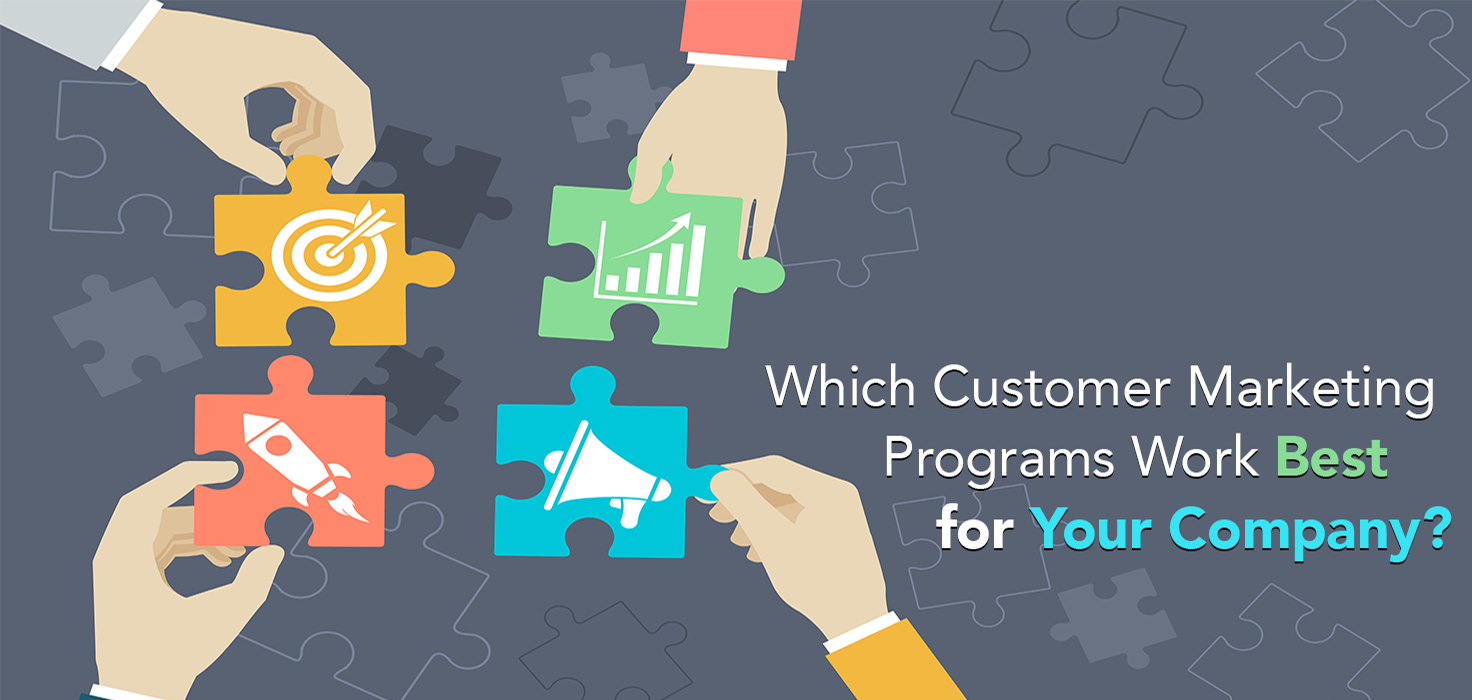 New Survey: Which Customer Marketing Programs Work Best for Your Company?