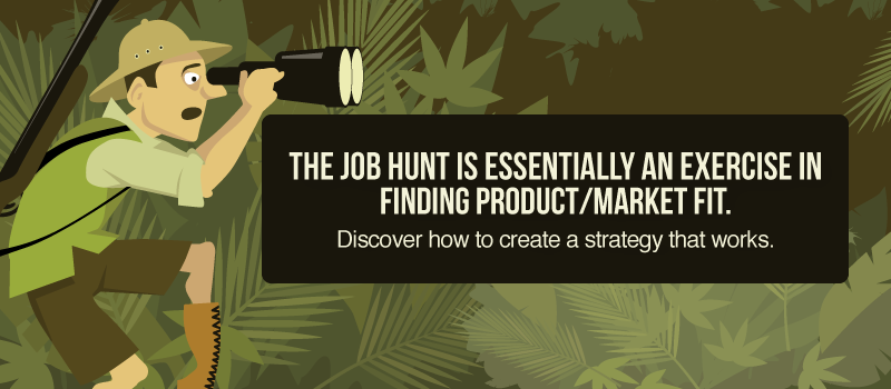 Job Hunting Is Product Management