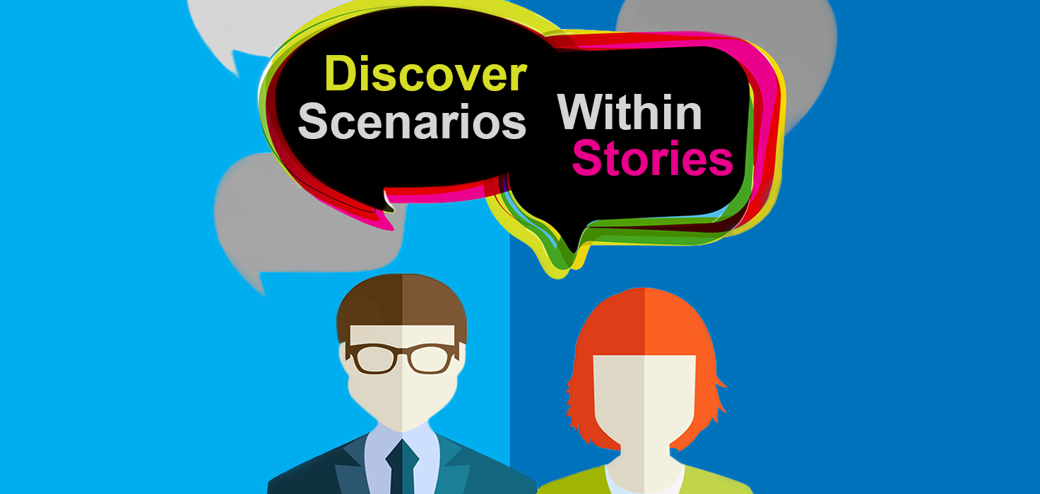 Discover Scenarios Within Stories