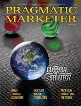 Pragmatic Marketer Volume 11 Issue 1