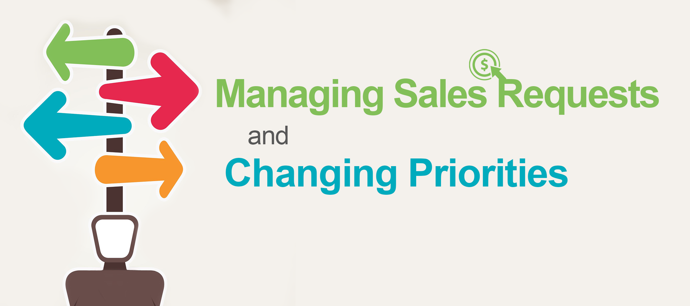 Managing Sales Requests and Changing Priorities