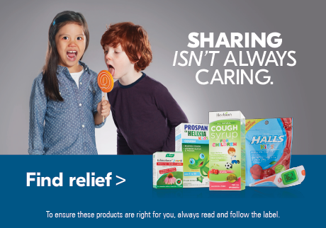Sharing isn't always caring   Kids trade germs like hockey cards. Luckily, we have cough and cold remedies for everyone in the family.