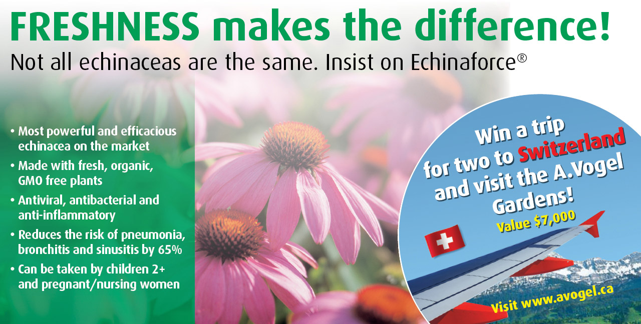 Freshness makes the difference! Not all the echinaceas are the same. Insist on Echinaforce | Win a trip for two to Switzerland and visit the A.Vogel Gardens! Visit www.avogel.ca