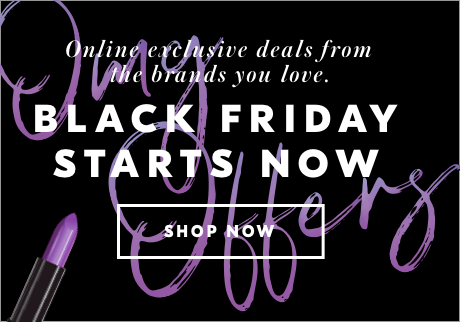 Online exclusive deals from the brands you love. Black Friday Starts Now. Shop Now.