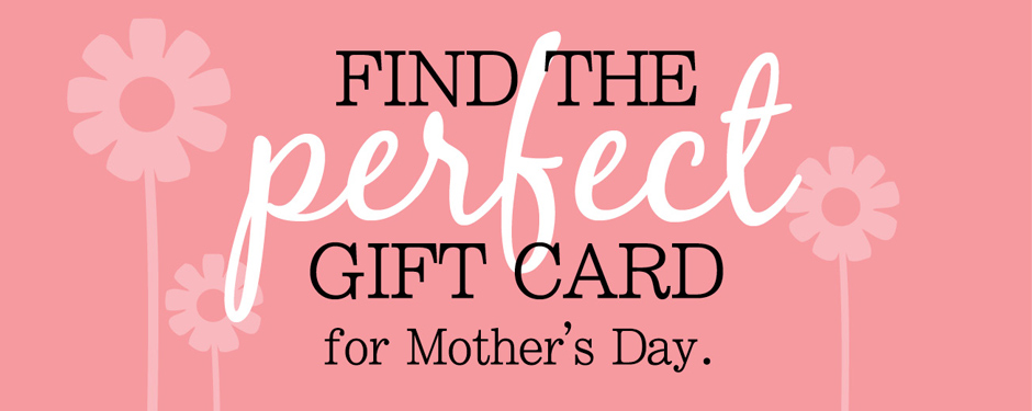 Find the perfect Mother's Day gift