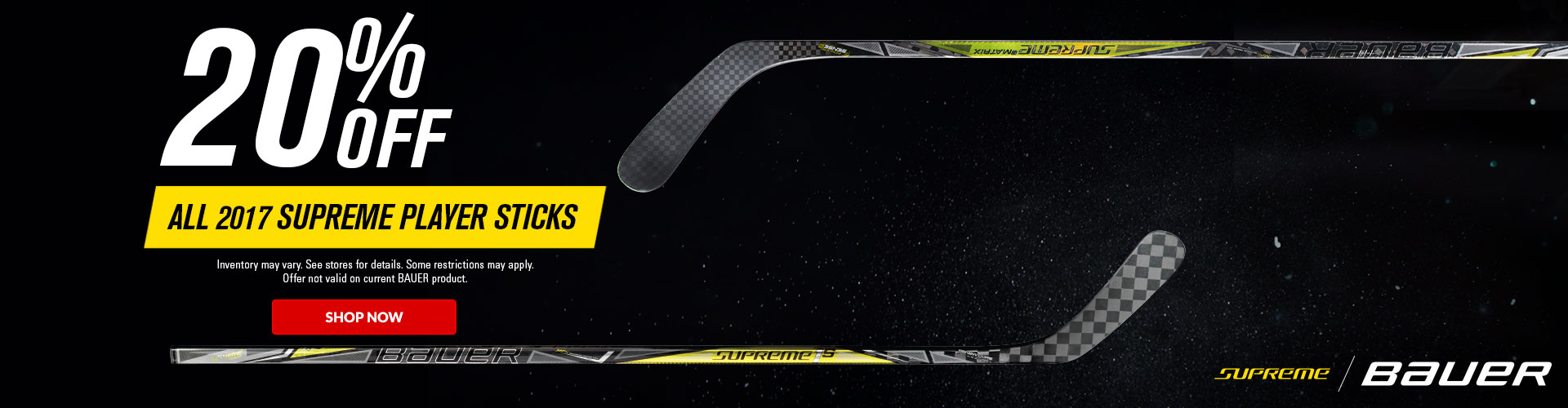Save 20% Off All Bauer Supreme 2017 Hockey Sticks At Your Local Source For Sports Store.