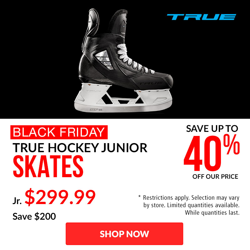 Save 40% Off TRUE Hockey Skates