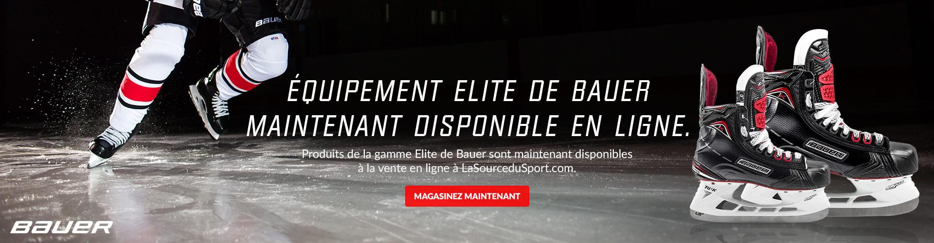 Produits de la gamme Elite de Bauer sont maintenant disponibles à la vente en ligne à LaSourceduSport.com.