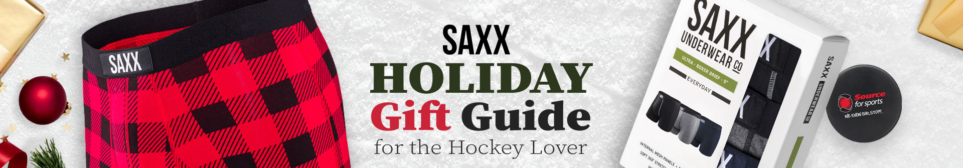 Shop SAXX Underwear Holiday Gift Ideas At Source For Sports Hockey Stores Near You.