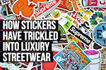 How Stickers Have Trickled Into Luxury Streetwear