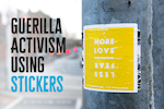 Guerilla Activism Using Stickers