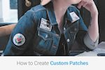 How to Create Custom Patches